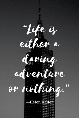 Inspiration for a new year - Life is either a daring adventure or nothing..png