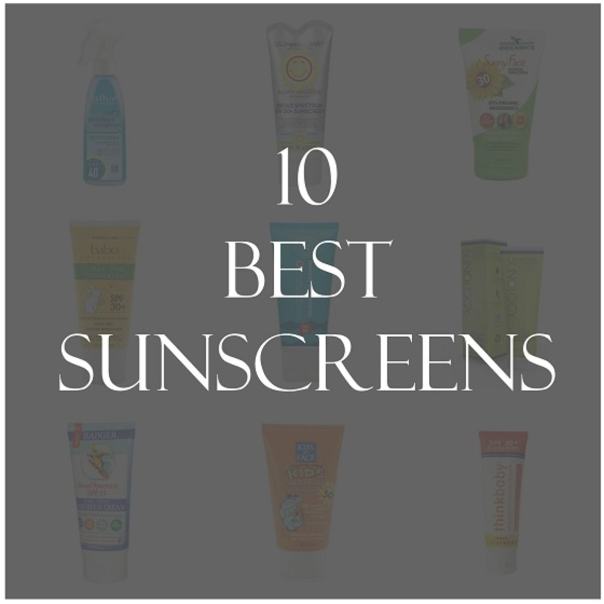 10 Best Sunscreens