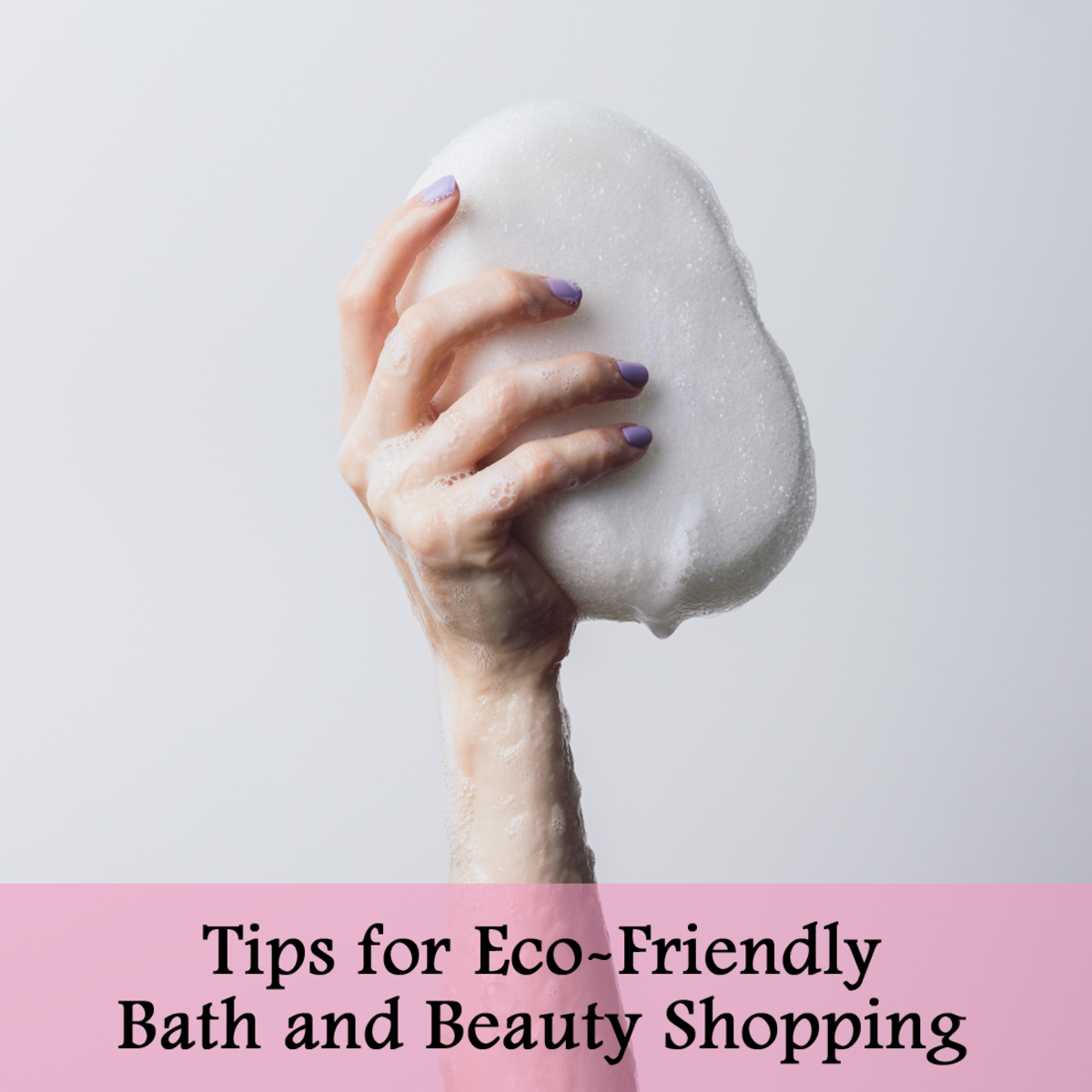 tips for eco-friendly bath and beauty shopping