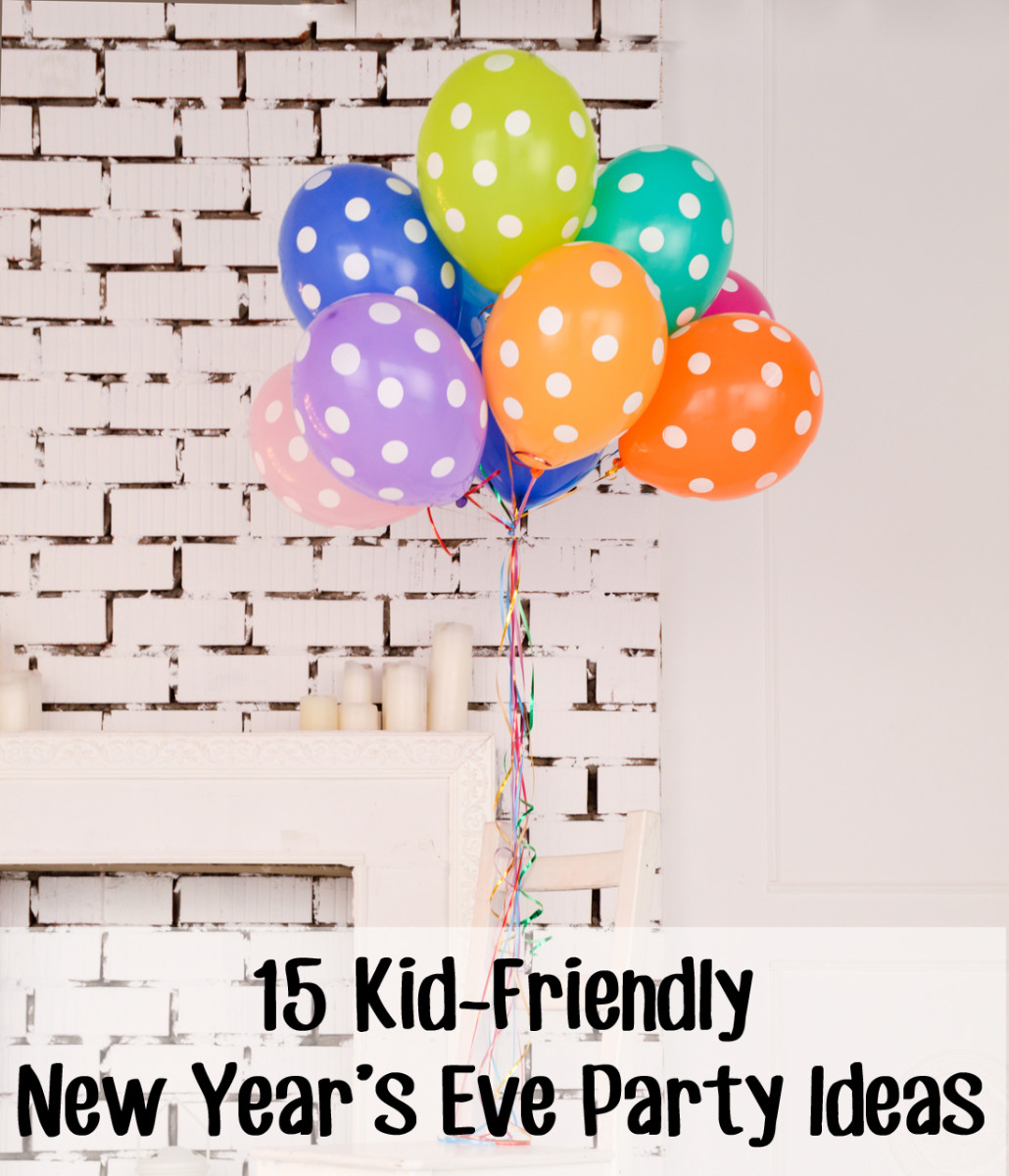 15 kid-friendly New Year's Eve party ideas