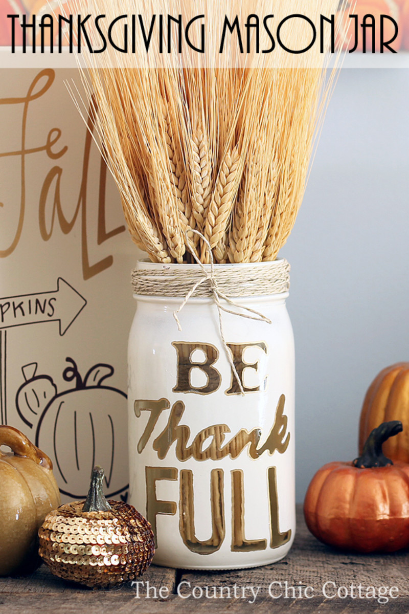 Thanksgiving Mason Jar Craft from The Country Chic Cottage