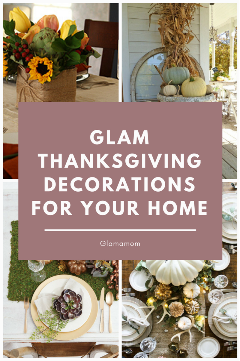 GLAM THANKSGIVING DECOR