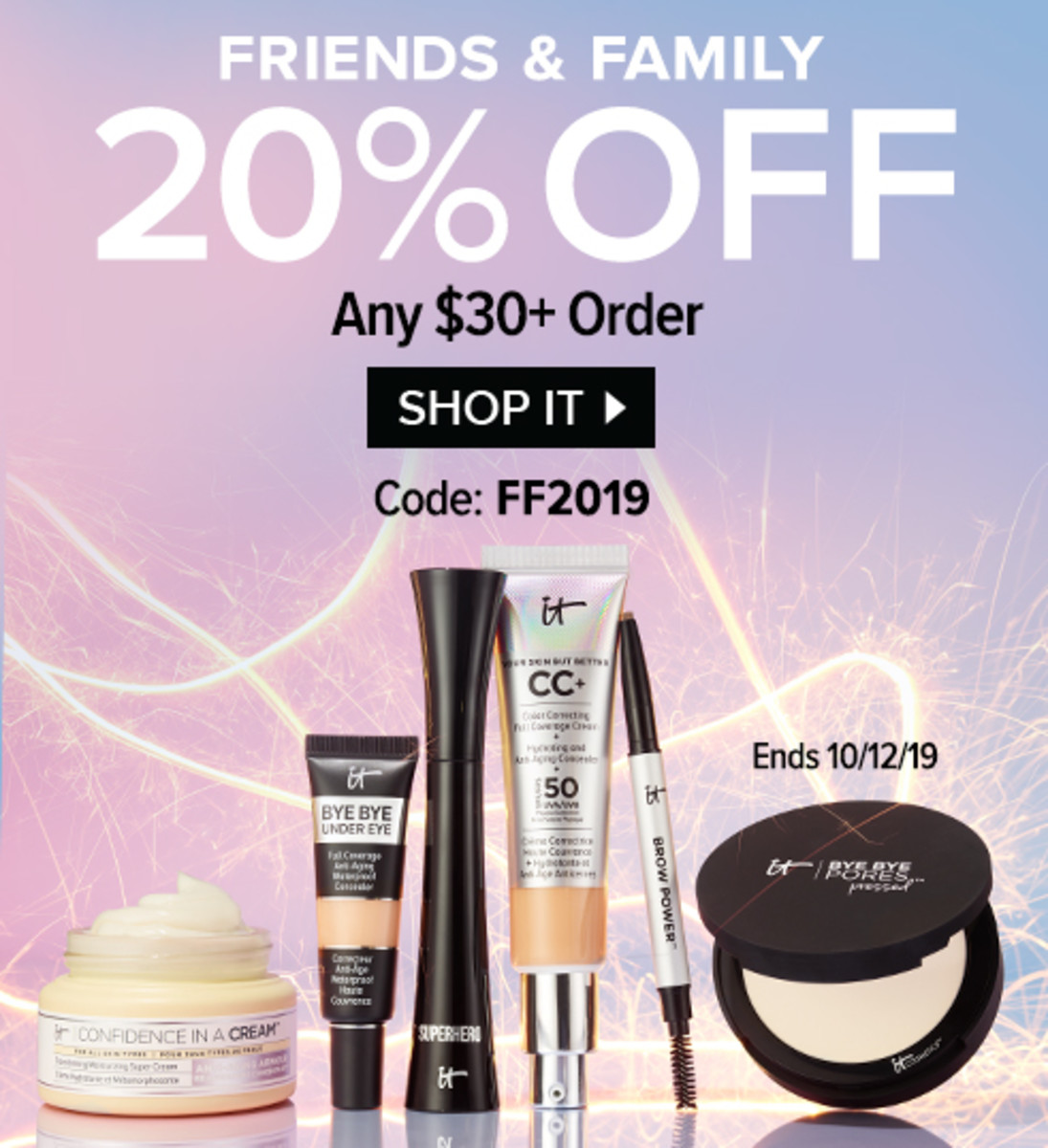 IT Cosmetics Friends & Family Oct 2019